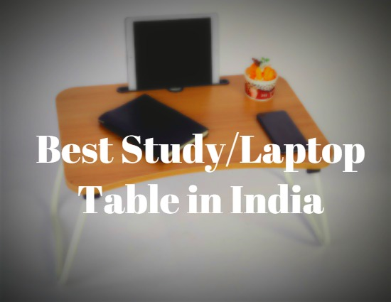 Best Study laptop table in india