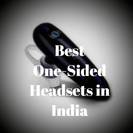 best one-sided headsets/headphone in india